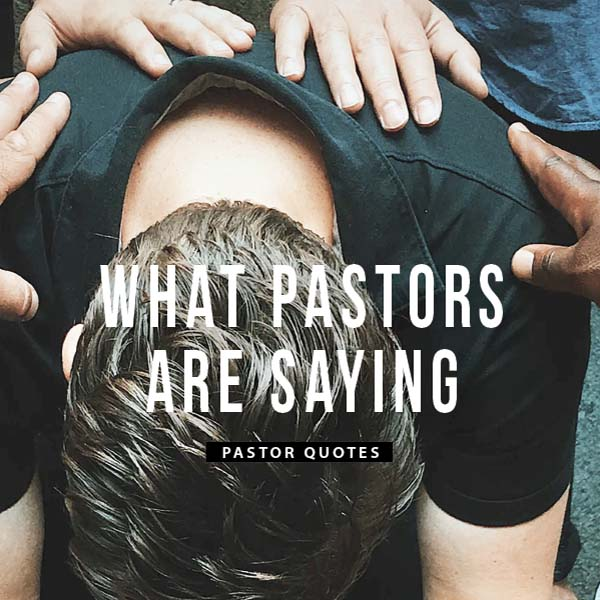 What pastors are saying